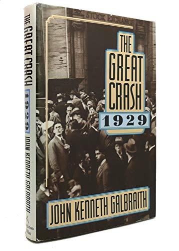 The Great Crash 1929: Galbraith, John Kenneth