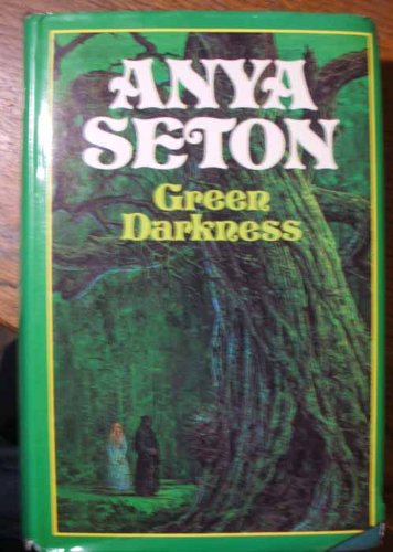 GREEN DARKNESS (inscribed by the author and with signed note laid in): Anya Seton