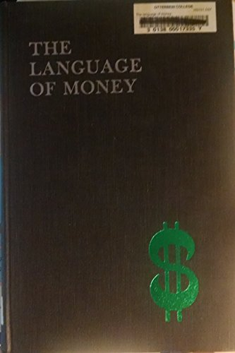 The Language of Money: An Irreverent Dictionary of Business and Finance: Davis, William