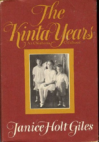 9780395140116: The Kinta Years: An Oklahoma Childhood
