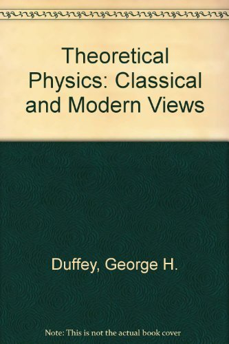 9780395140642: Theoretical Physics: Classical and Modern Views