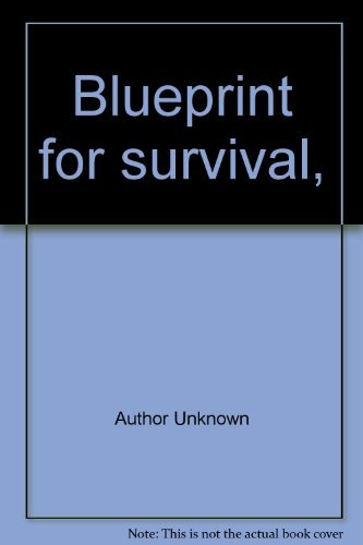 Blueprint survival by edward goldsmith abebooks blueprint for survival edward goldsmith malvernweather Gallery