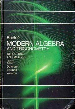 Modern Algebra and Trigonometry (Book 2): Mary P. Dolciani