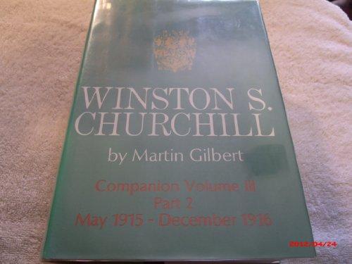 9780395147559: Winston S. Churchill: Companion Volume III, Part 2: May 1915 - December 1916