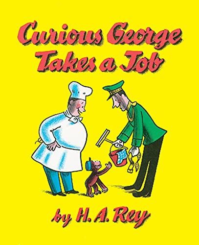 9780395150863: Curious George Takes a Job