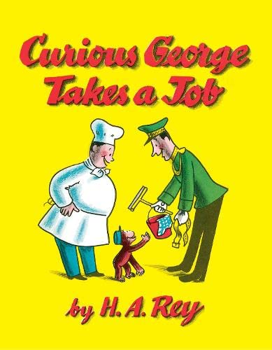 Curious George: Curious George Takes a Job