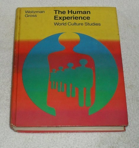 The Human Experience (World Culture Studies) (0395151767) by Weitzman, David L