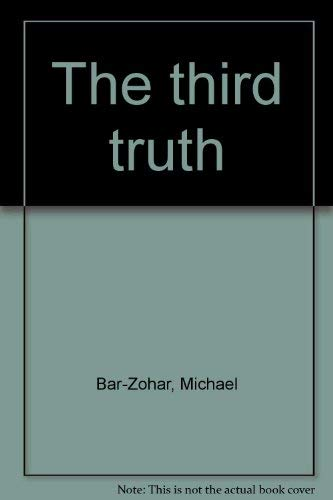 9780395154588: The third truth