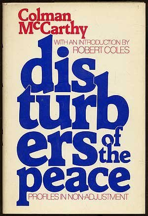 Disturbers of the Peace: Profiles in Nonadjustment: McCarthy, Colman