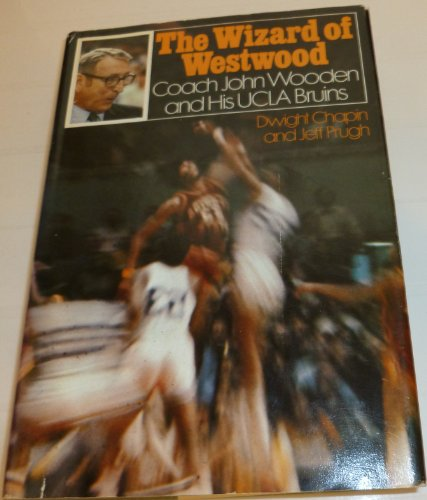 9780395154779: The Wizard of Westwood: Coach John Wooden and His UCLA Bruins