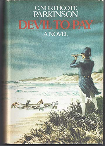 Devil to Pay / The Fireship (two original C. Northcote Parkinson Richard Delancey series # 1 and ...