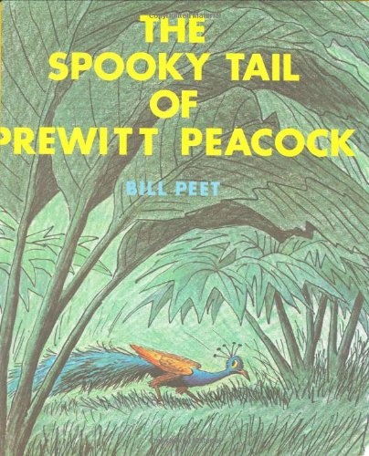 9780395154946: The Spooky Tail of Prewitt Peacock