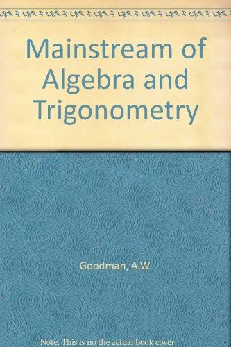 9780395160053: Mainstream of Algebra and Trigonometry