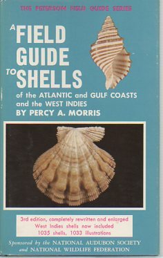 9780395168097: A Field Guide to Shells of the Atlantic and Gulf Coasts and the West Indies (The Peterson Field Guide Series ; 3)