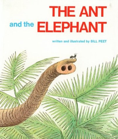 9780395169636: The Ant and the Elephant