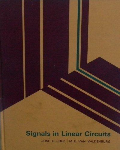 Signals in Linear Circuits: Jose B. Cruz;