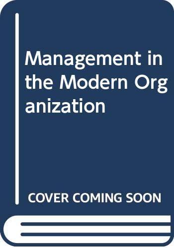 9780395169773: Management in the Modern Organization