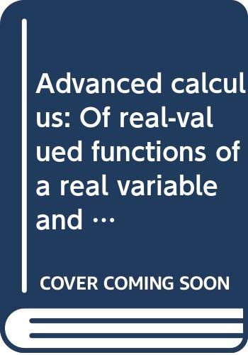 9780395170908: Advanced calculus: Of real-valued functions of a real variable and vector-valued functions of a vector variable