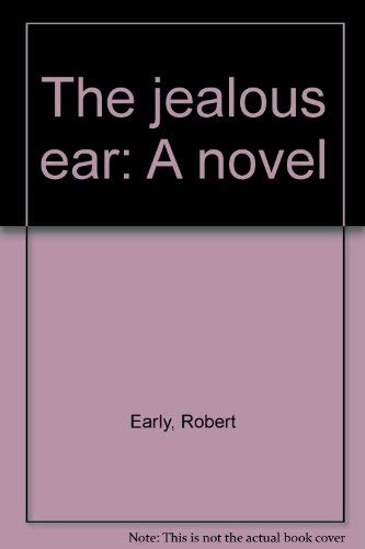 9780395171158: The Jealous Ear