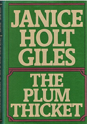 PLUM THICKET (SIGNED BY AUTHOR): Giles, Janice Holt