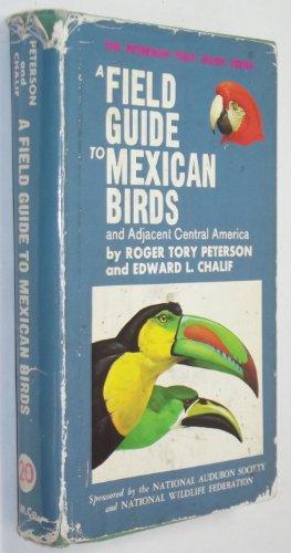 9780395171295: Peterson Field Guide to Mexican Birds (British Hondras, El Salvador)