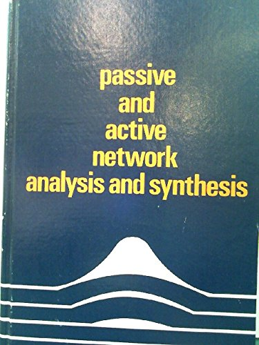 9780395172032: Passive and Active Network Analysis and Synthesis