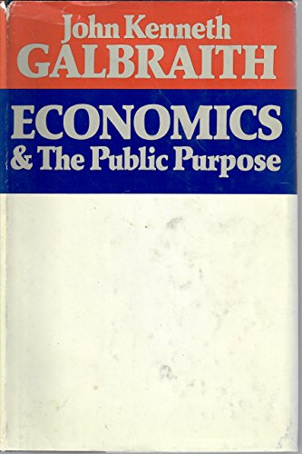 Economics And The Public Purpose