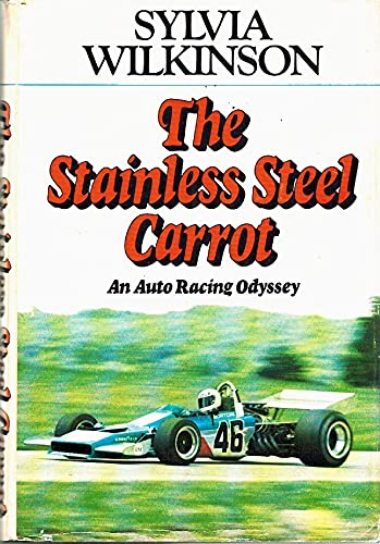 9780395172223: The Stainless Steel Carrot: An Auto Racing Odyssey