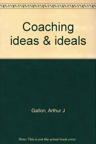 9780395176245: Coaching ideas & ideals