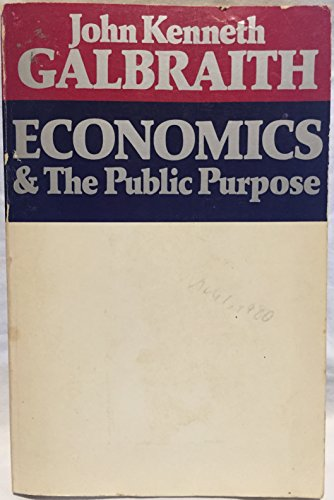 9780395178942: Economics and the Public Purpose
