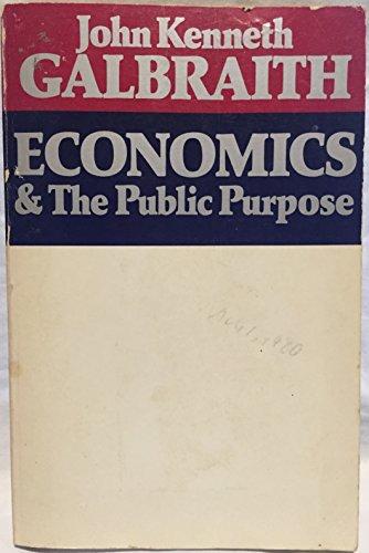 9780395178942: Economics and the Public Purpose