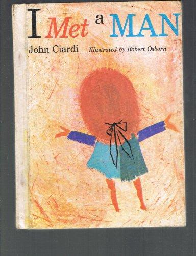 I Met a Man (039518018X) by Ciardi, John