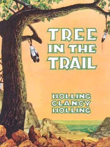 Tree in the Trail: Holling Clancy Holling