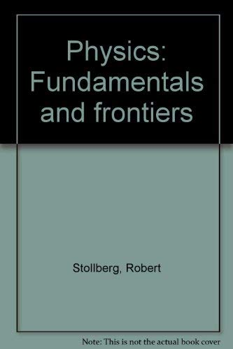 9780395182437: Physics: Fundamentals and Frontiers