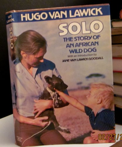 9780395183212: Solo: The Story of an African Wild Dog