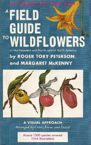 9780395183250: A Field Guide to Wildflowers of Northeastern and North-central North America (The Peterson Field Guide Series, 17)