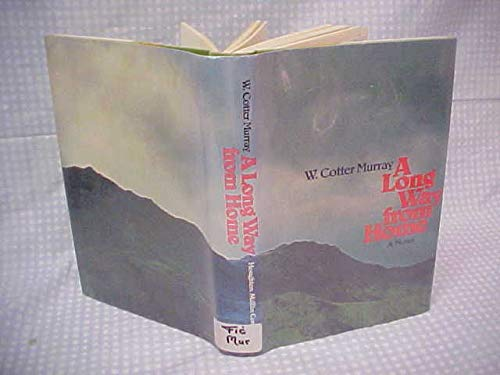 A long way from home;: A novel,: Murray, William Cotter