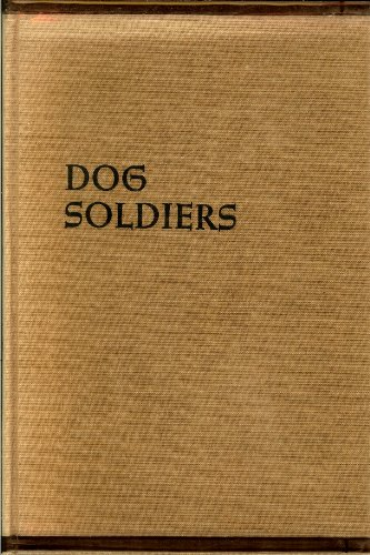 9780395184813: Dog Soldiers