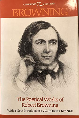 The Poetical Works of Robert Browning (Cambridge Editions) (0395184851) by Robert Browning