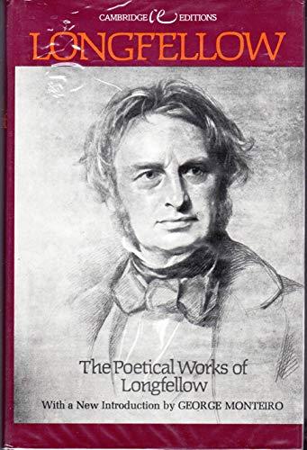The Poetical Works of Longfellow (Cambridge Editions): Longfellow, Henry Wadsworth
