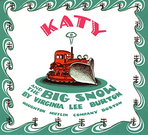 Katy and the Big Snow: Virginia Lee Burton