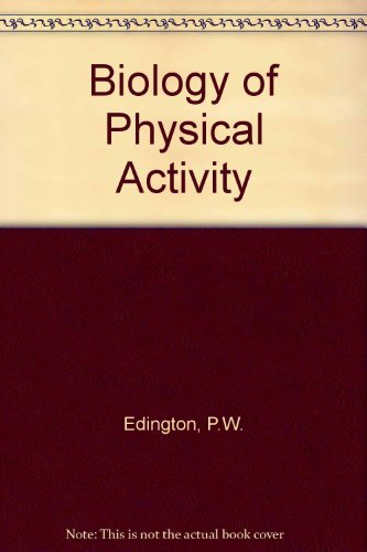 9780395185797: The biology of physical activity