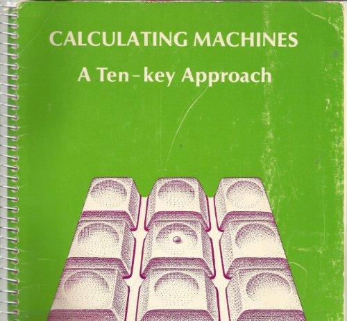 Calculating Machines: A Ten-Key Approach: Carter, Juanita E.;