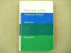9780395186206: Philosophy and the American School: An Introduction to the Philosophy of Education