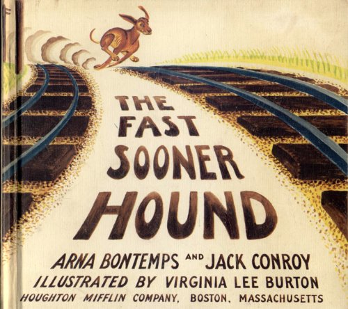 The Fast Sooner Hound (0395186579) by Bontemps, Arna; Conroy, Jack