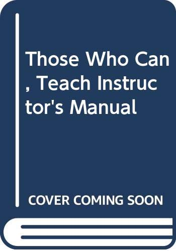 Those Who Can, Teach Instructor's Manual: Fuhrmann, Barbara; Cooper,