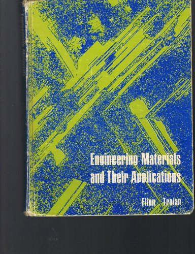 9780395189160: Engineering Materials and Their Applications