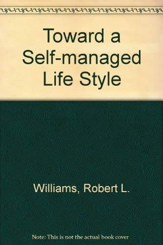 9780395189221: Toward a Self-managed Life Style