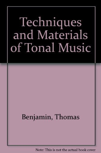 9780395190951: Techniques and Materials of Tonal Music