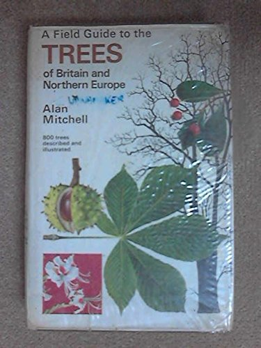 9780395191149: A Field Guide to the Trees of Britain and Northern Europe
